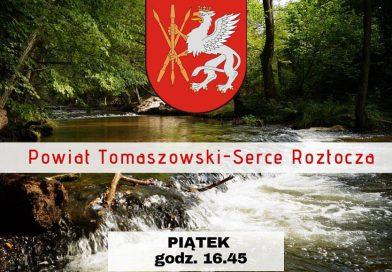 POWIAT Wieści z Ziemi Tomaszowskiej co tydzień na antenie Radia Lublin