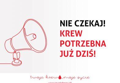Apel RCKiK Pilnie potrzebna krew!